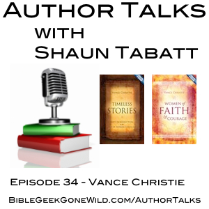 Author Talks with Shaun Tabatt - Episode 34 - Vance Christie