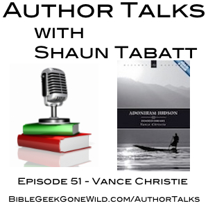 Author Talks With Shaun Tabatt - Episode 51 - Vance Christie