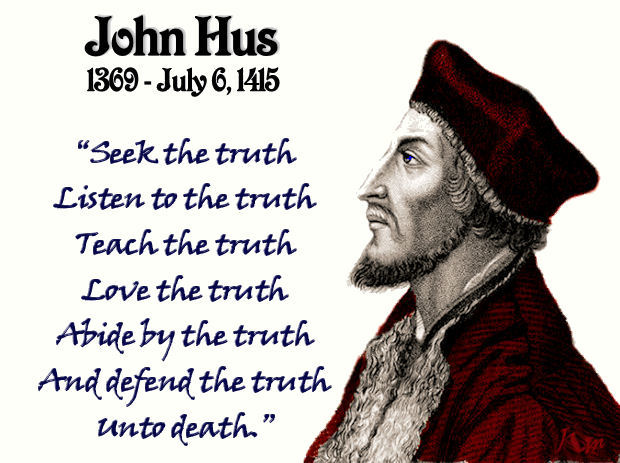 John Hus quotation (birthdate likely inaccurate)
