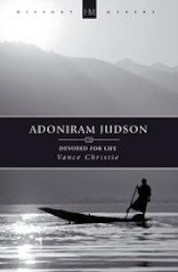 Adoniram Judson by Vance Christie